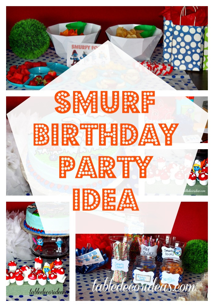Best ideas about Idea For Kids Birthday Party . Save or Pin Smurf Birthday Party Food Ideas & Smurf Theme Now.