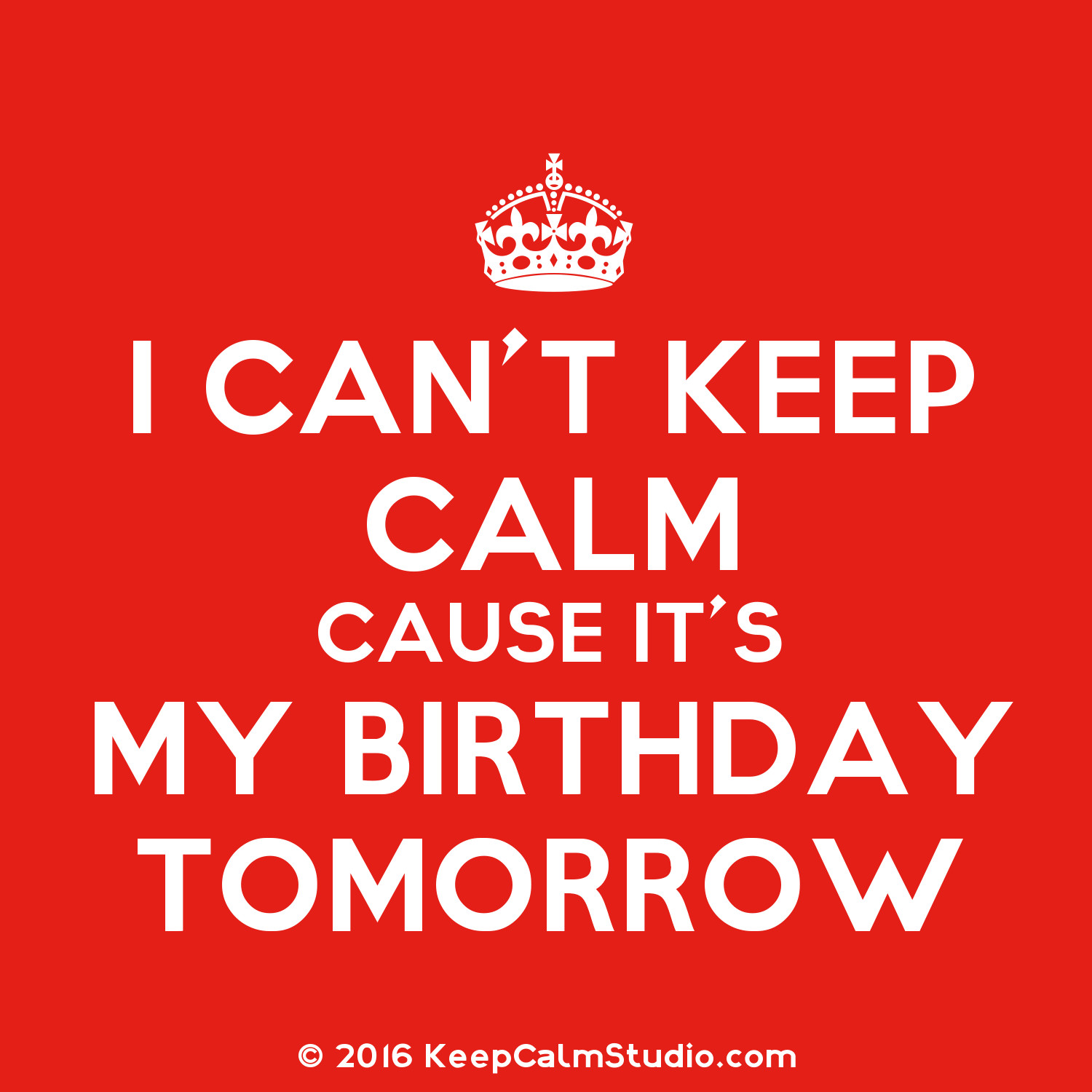 Cant Keep Calm Birthday Quotes