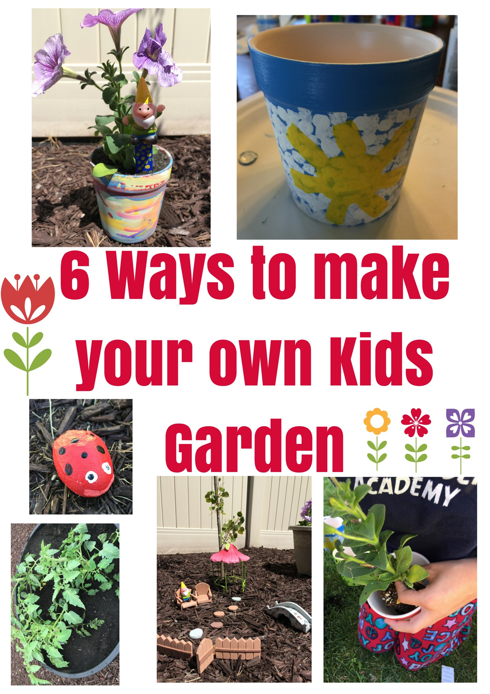 Best ideas about Kids Make Your Own . Save or Pin 6 Ways to make your own Kids Garden A Sparkle of Genius Now.