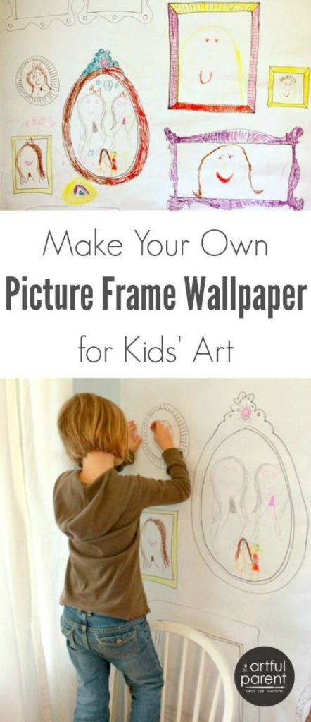 Best ideas about Kids Make Your Own . Save or Pin DIY Picture Frame Wallpaper for Children s Art Artful Parent Now.