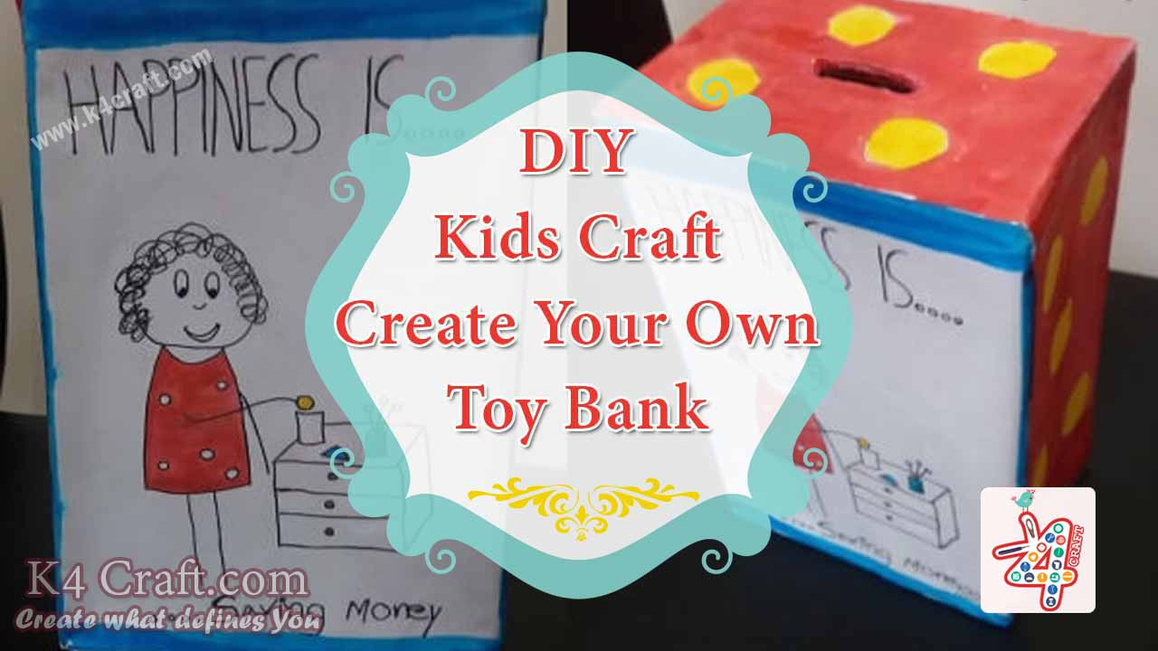 Best ideas about Kids Make Your Own . Save or Pin Kids Craft DIY Create Your Own Toy Bank K4 Craft Now.