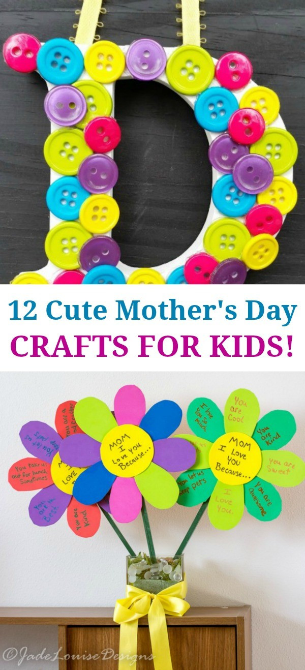 Best ideas about Mothers Day Craft Ideas For Kids . Save or Pin 12 Super Cute Mothers Day Crafts for Kids Such Great Now.
