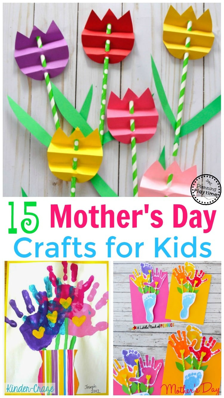 Best ideas about Mothers Day Craft Ideas For Kids . Save or Pin 15 Cute Mother s Day Crafts for Kids Planning Playtime Now.