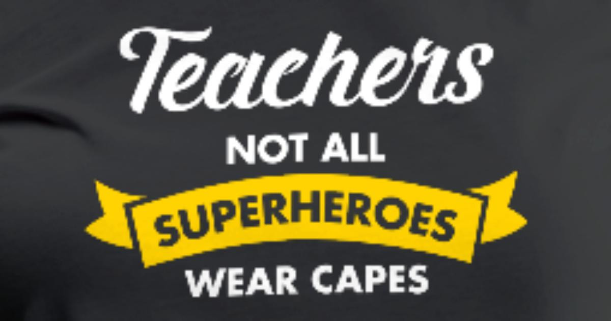 Best ideas about Not All Heroes Wear Capes Coloring Sheets For Kids . Save or Pin Teachers Not All Superheroes Wear Capes T Shirt Now.