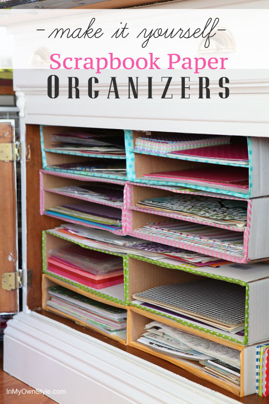 Best ideas about Paper Organizer DIY . Save or Pin DIY Scrapbook Paper Organizer In My Own Style Now.