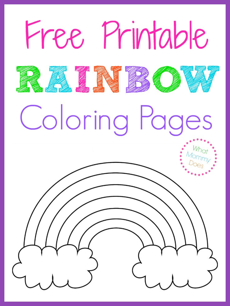 Best ideas about Printable Coloring Pages Rainbow . Save or Pin Free Printable Rainbow Coloring Pages What Mommy Does Now.