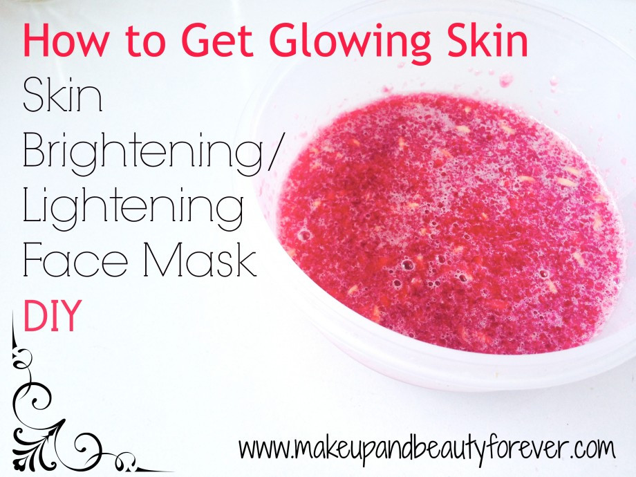 Best ideas about Skin Brightening Mask DIY . Save or Pin How to Get Glowing Skin at Home Skin Brightening Now.