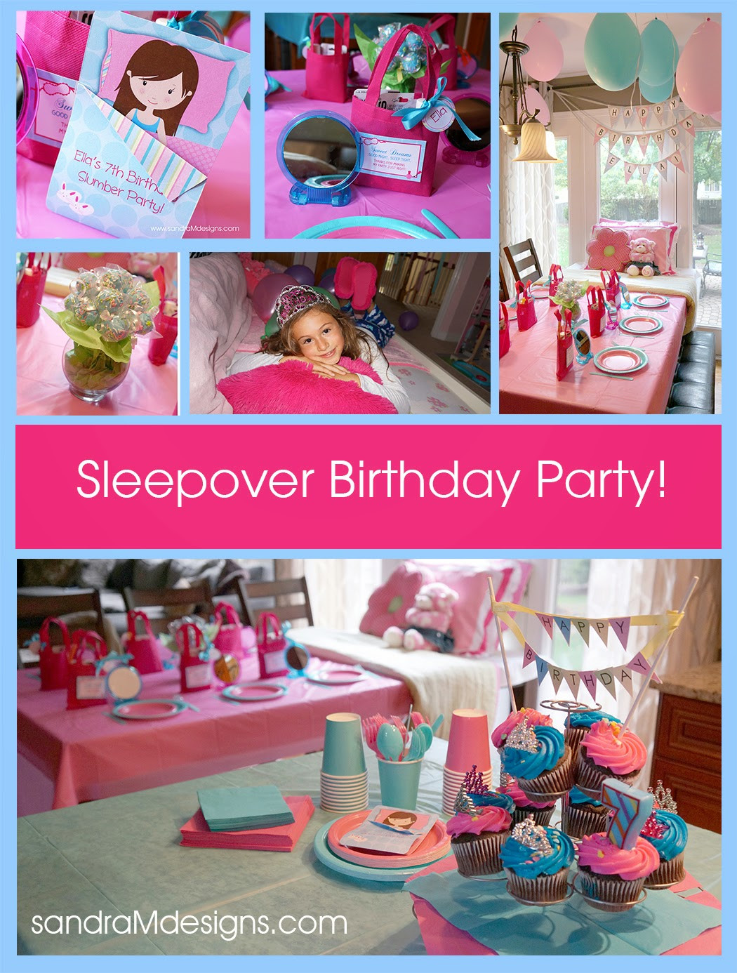 Best ideas about Sleepover Birthday Party . Save or Pin SANDRA M DESIGNS Real Party 7th Birthday Slumber Party Now.