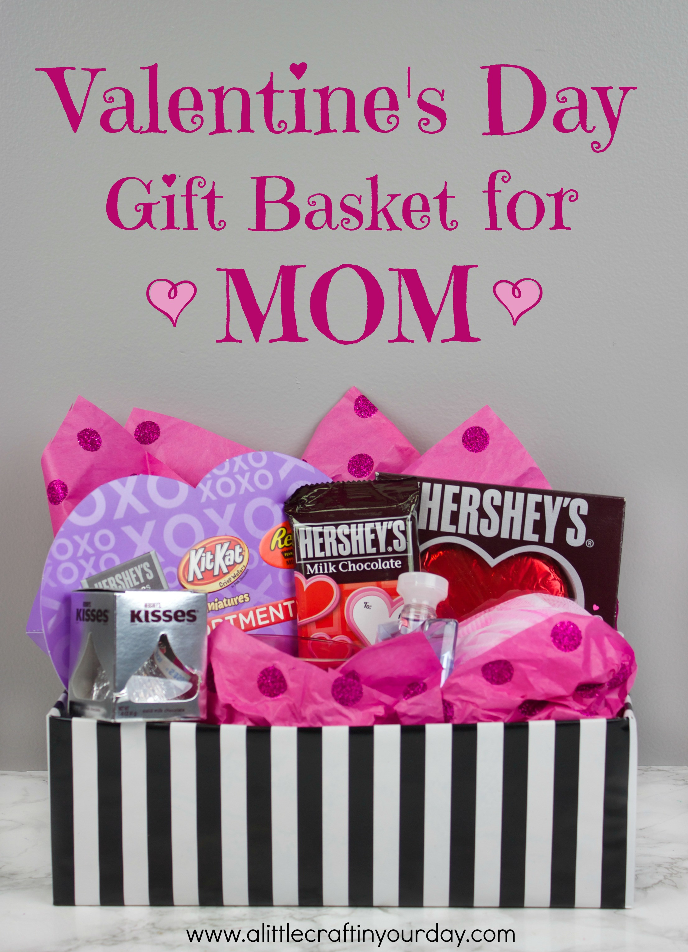 Best ideas about Valentine Gift Ideas For Mom . Save or Pin Valentine s Day Gift Basket for Mom A Little Craft In Now.