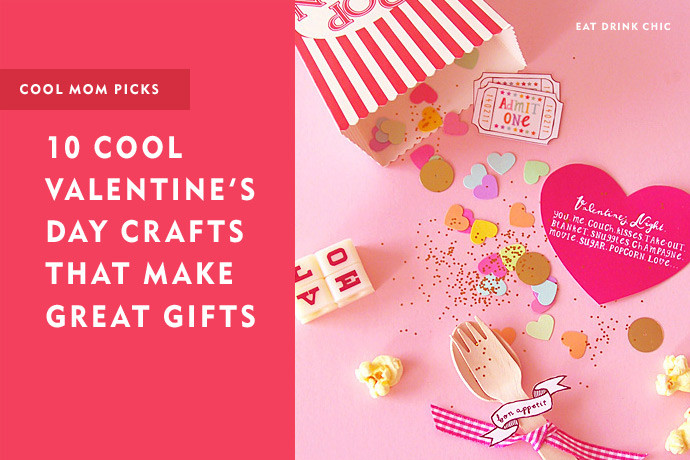 Best ideas about Valentine Gift Ideas For Mom . Save or Pin 10 easy Valentine s Day crafts that make cool DIY ts Now.