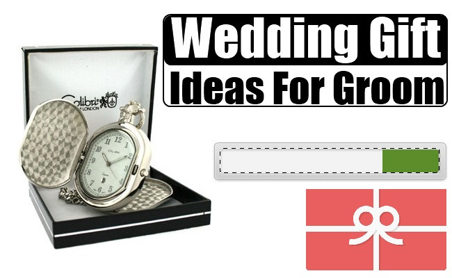 Best ideas about Wedding Gift Ideas From Groom To Bride . Save or Pin Wedding Gift Ideas For Groom How To Choose A Wedding Now.