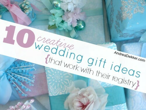 Best ideas about Wedding Gift Registry Ideas . Save or Pin 10 Creative Wedding Gift Ideas that work with their Now.