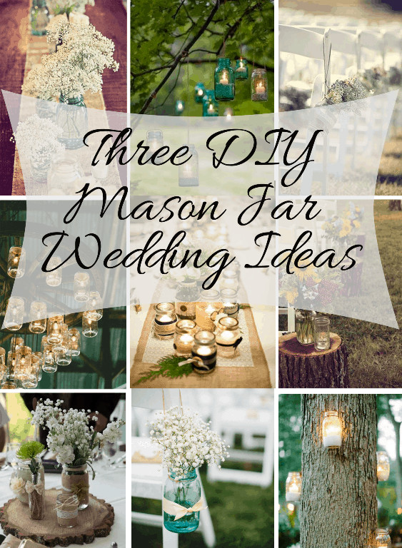 Best ideas about 101 DIY Mason Jar Wedding Ideas . Save or Pin Mason Jar DIY Wedding Ideas Now.