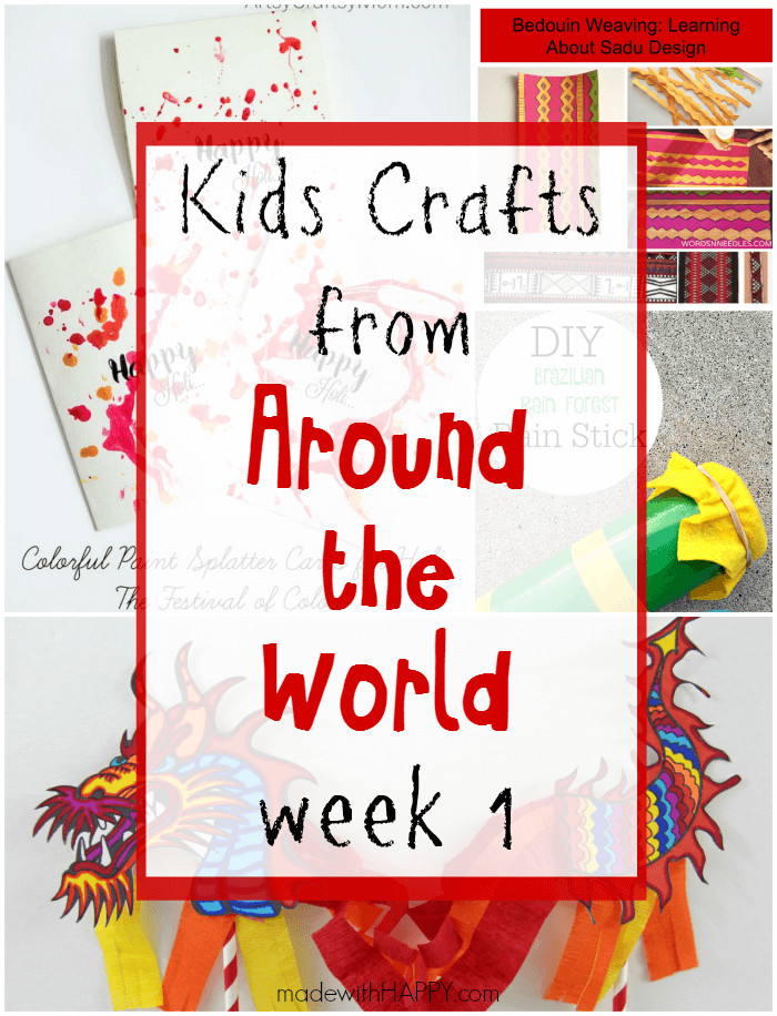 Best ideas about Around The World Crafts For Kids . Save or Pin Kids Crafts from Around the World Week 1 Made with HAPPY Now.