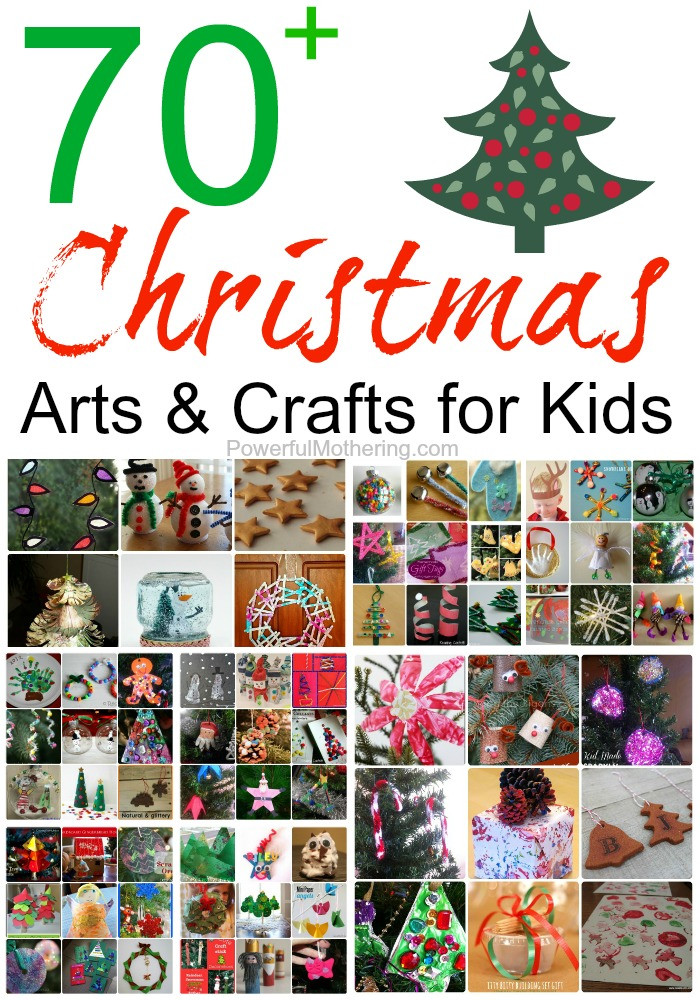 Best ideas about Arts & Crafts For Kids . Save or Pin 70 Christmas Arts & Crafts for Kids Now.