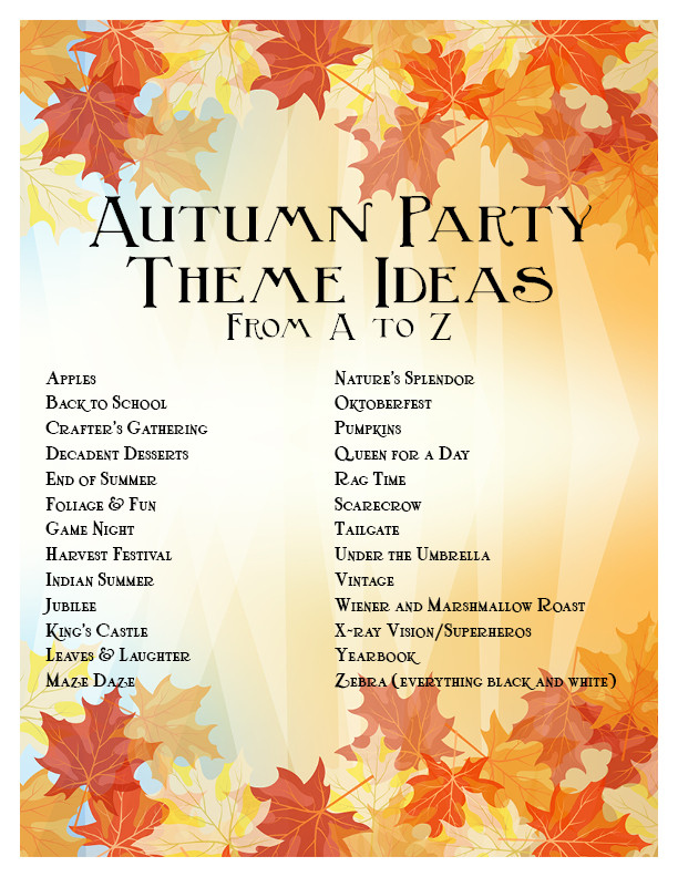 Best ideas about August Themes For Adults . Save or Pin Fall Party Ideas Now.