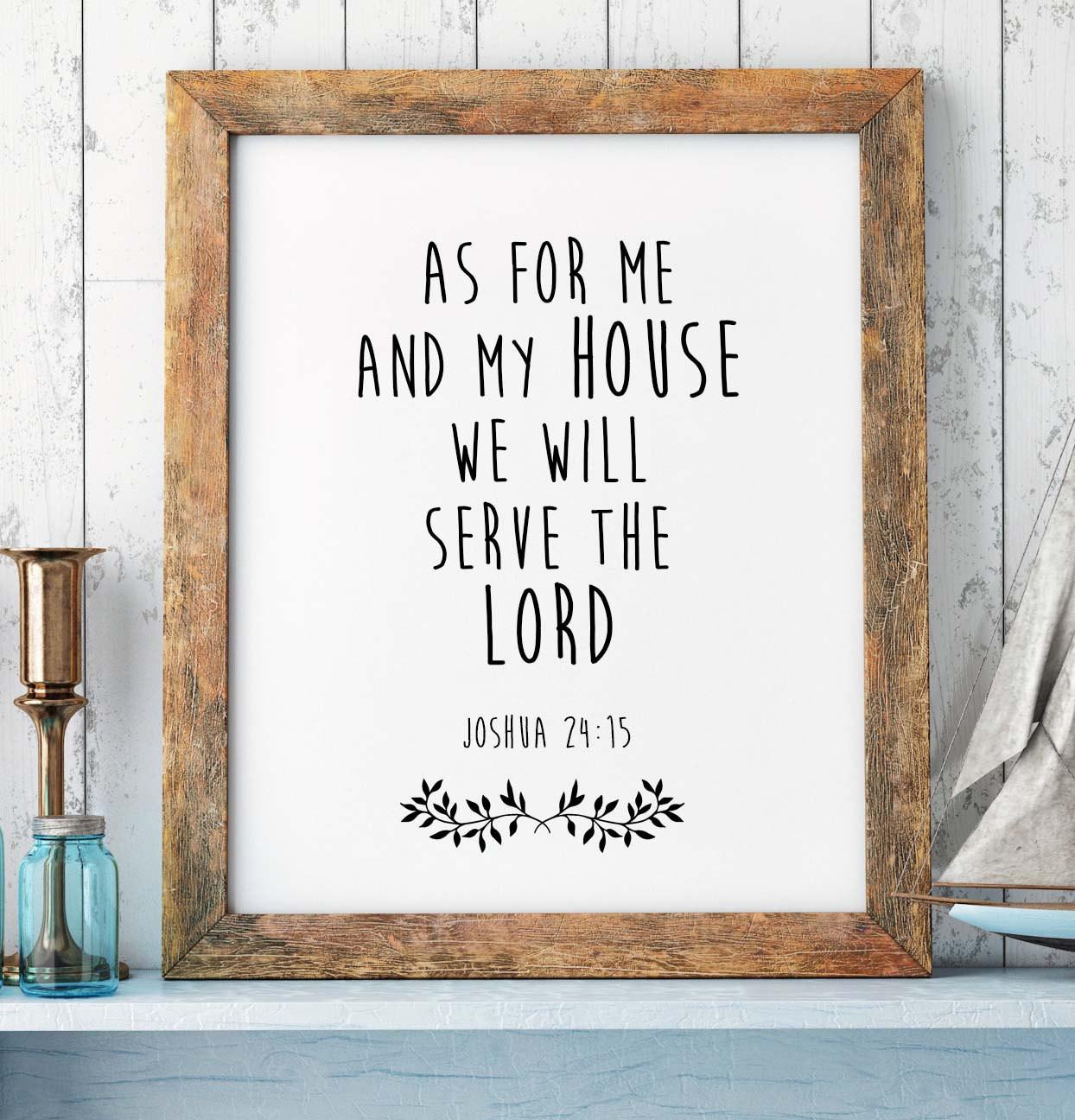 Best ideas about Bible Verse Wall Art . Save or Pin Bible Verse Print Joshua 24 15 Scripture Print Christian Now.