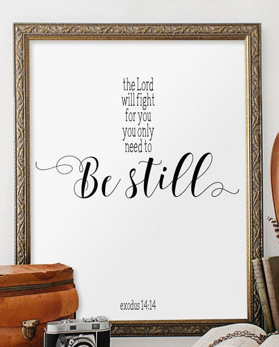 Best ideas about Bible Verse Wall Art . Save or Pin Exodus 14 14 Bible verse wall art Be still von Now.