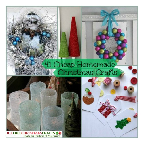 Best ideas about Cheap Christmas Crafts . Save or Pin 49 Cheap Homemade Christmas Crafts Now.