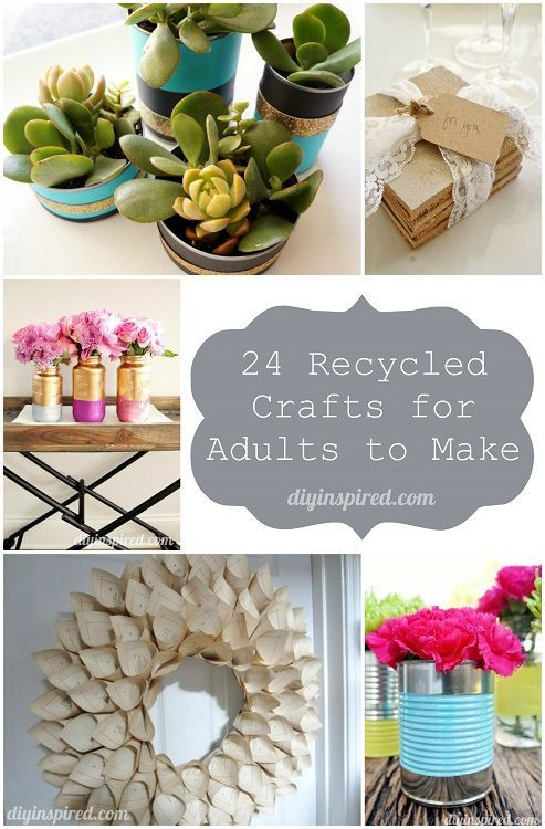 Best ideas about Cheap Crafts For Adults . Save or Pin 24 Cheap Recycled Crafts for Adults to Make DIY Inspired Now.