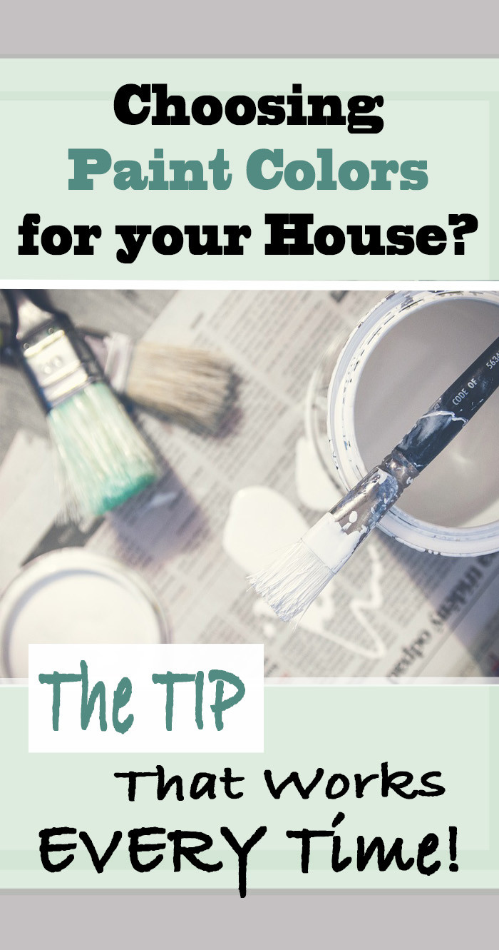 Best ideas about Choosing Paint Colors . Save or Pin Best Tip for Choosing Paint Colors for a Room or House Now.