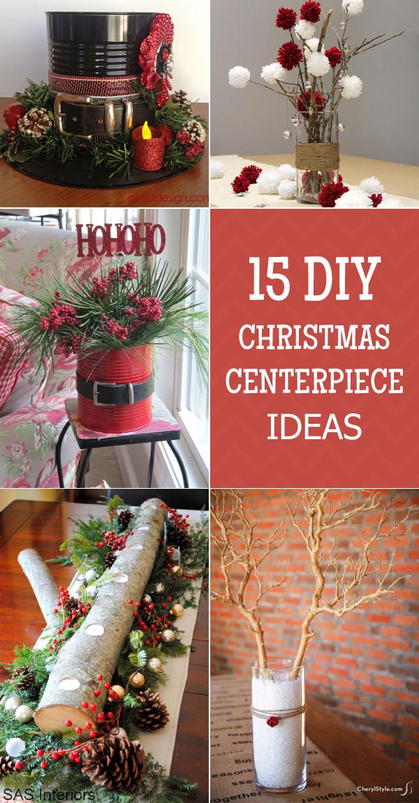Best ideas about Christmas Centerpiece DIY . Save or Pin 15 Easy And Stunning Christmas Centerpiece Ideas Now.