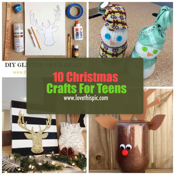 Best ideas about Christmas Crafts For Teen . Save or Pin 10 Christmas Crafts For Teens Now.
