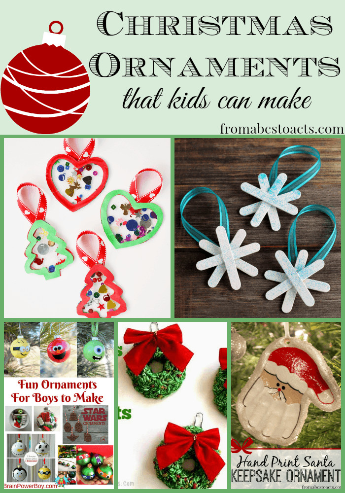 Best ideas about Christmas Ornaments DIY Kids . Save or Pin DIY Christmas Ornaments for Kids From ABCs to ACTs Now.