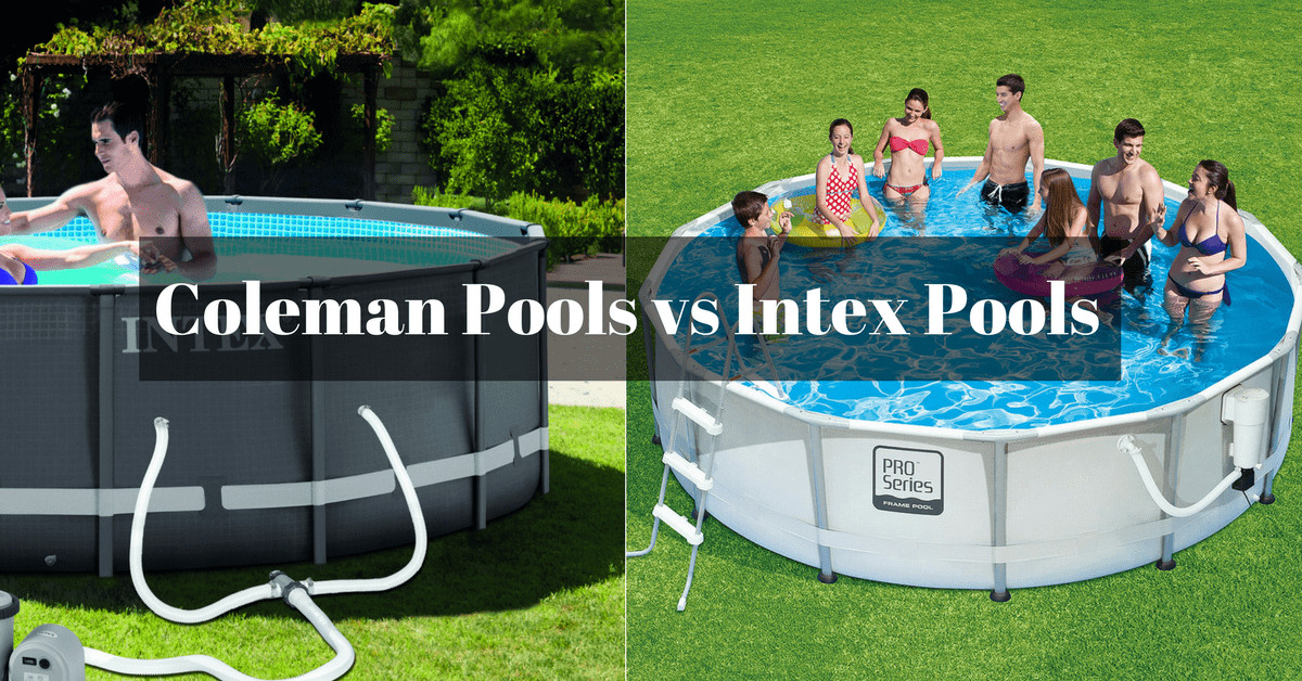 Best ideas about Coleman Above Ground Pool Parts . Save or Pin Coleman Pools vs Intex Pools Which e Should You Buy Now.