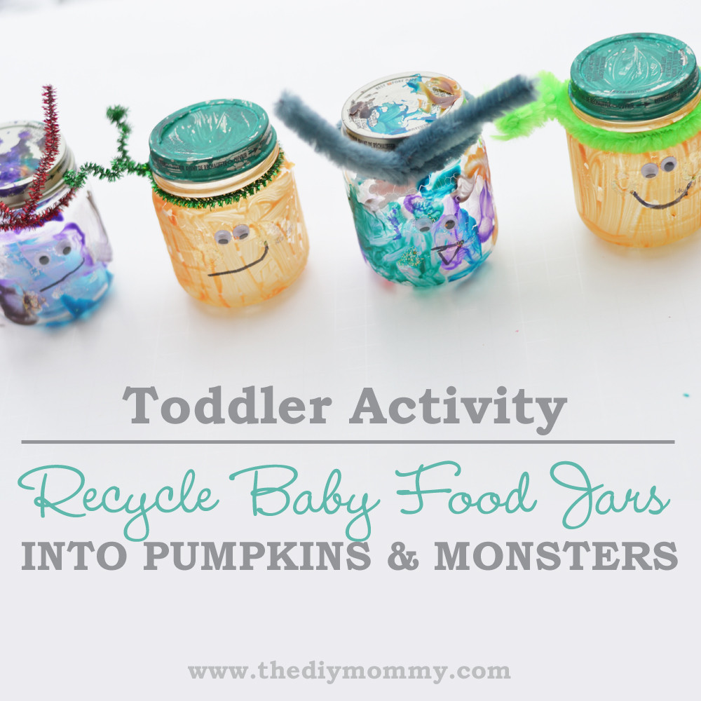 Best ideas about Crafts To Do With Baby . Save or Pin Toddler Activity Recycle Baby Food Jars into Pumpkins and Now.
