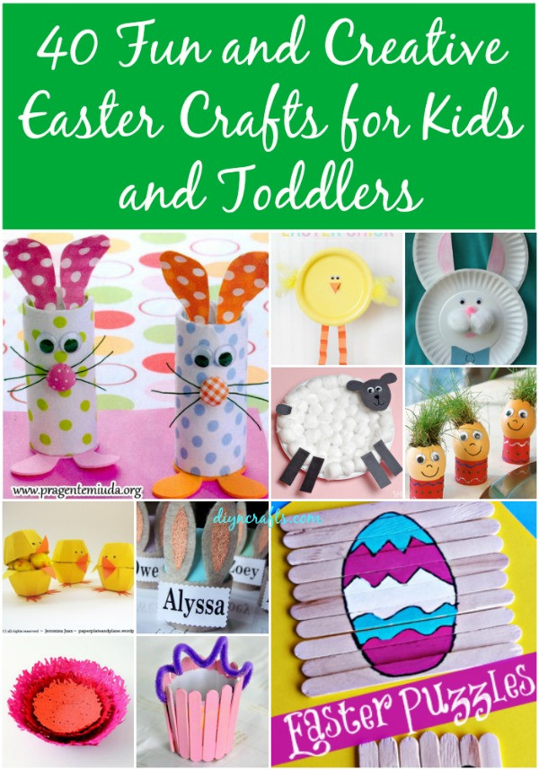 Best ideas about Creative Crafts For Kids . Save or Pin 40 Fun and Creative Easter Crafts for Kids and Toddlers Now.
