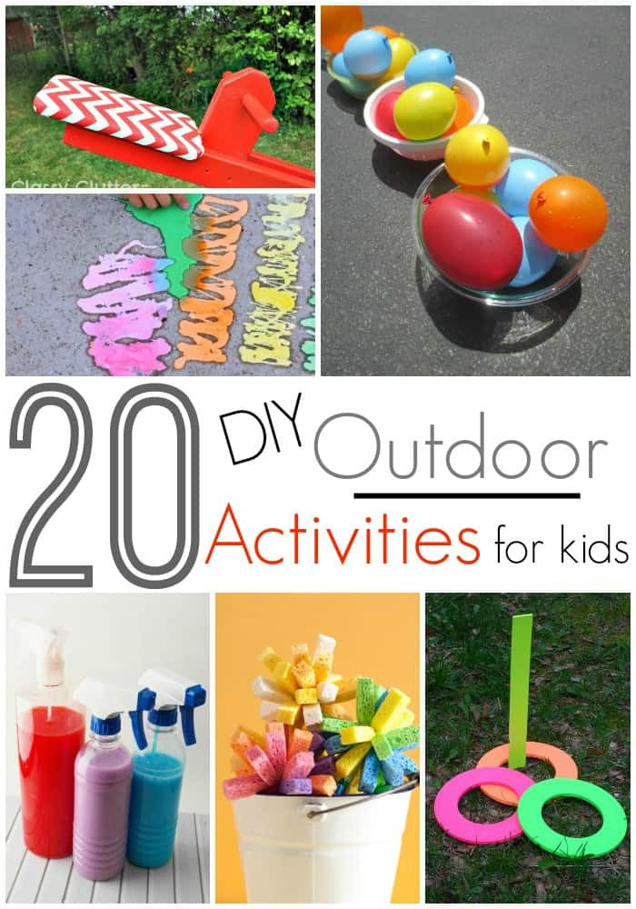 Best ideas about DIY Activities For Kids . Save or Pin 20 DIY Outdoor Activities For Kids Now.