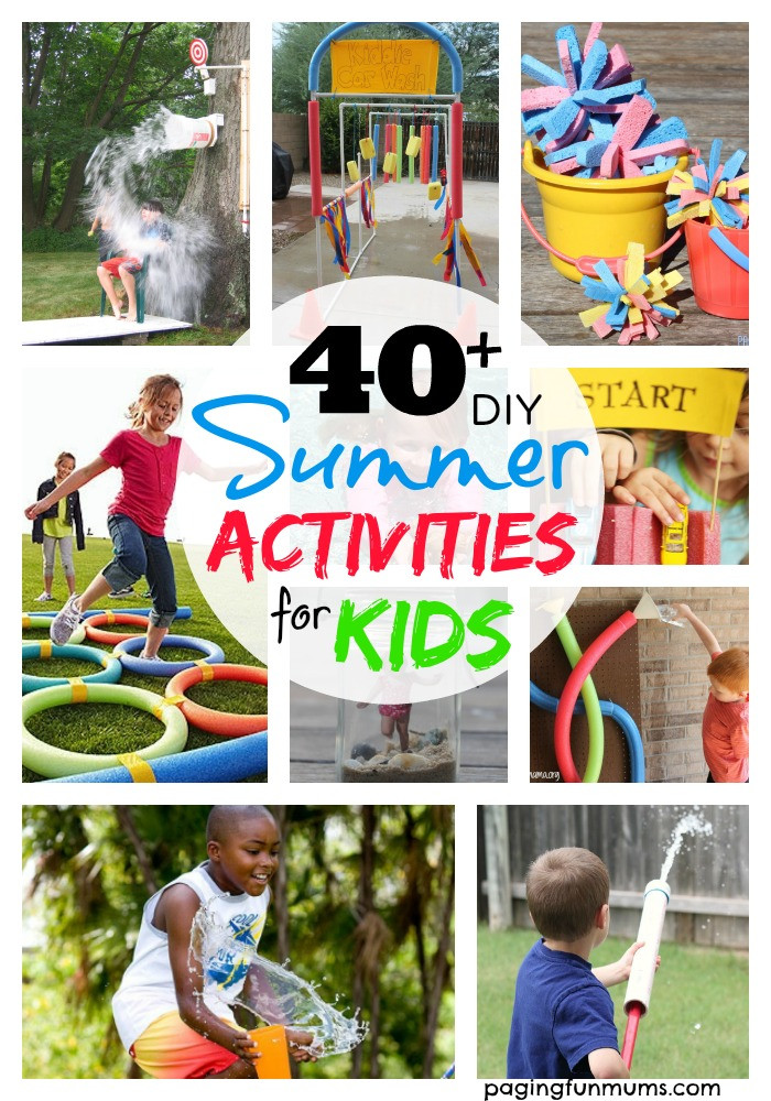Best ideas about DIY Activities For Kids . Save or Pin 40 DIY Summer Activities for Kids Now.