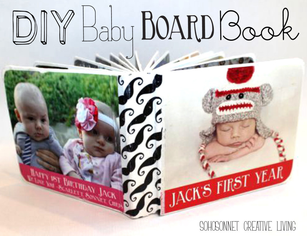 Best ideas about DIY Baby Book . Save or Pin DIY Baby Picture Board Book SohoSonnet Creative Living Now.