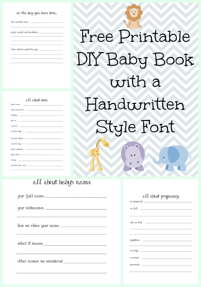 Best ideas about DIY Baby Book . Save or Pin Make a DIY Baby Book with a Handwritten Style Font with Now.