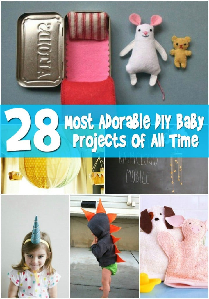 Best ideas about DIY Baby Crafts . Save or Pin Top 28 Most Adorable DIY Baby Projects All Time DIY Now.