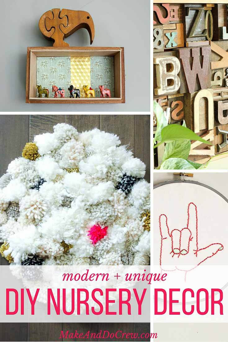 Best ideas about DIY Baby Decor . Save or Pin 12 Unique and Modern DIY Nursery Decor Ideas Now.