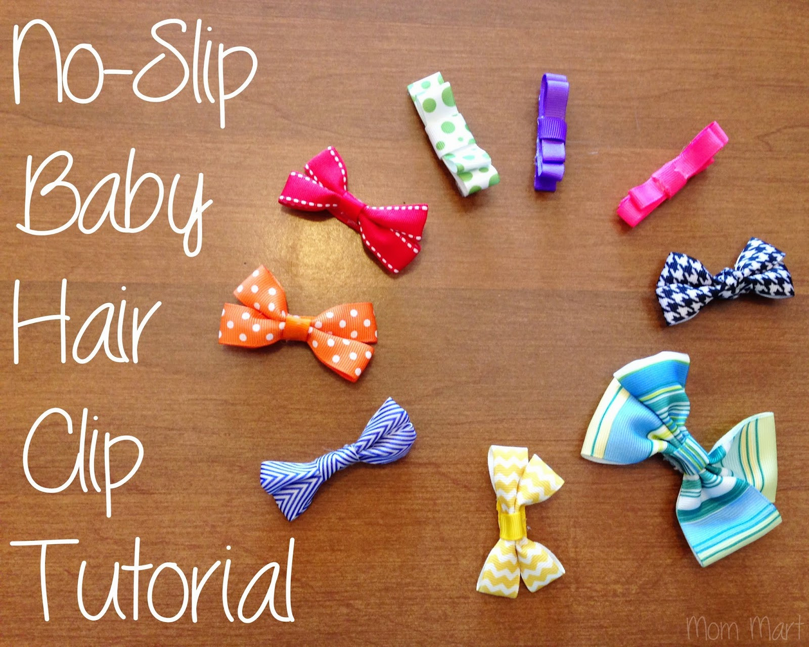 Best ideas about DIY Baby Hair Bows . Save or Pin Mom Mart DIY baby hair clips with a no slip grip Tutorial Now.