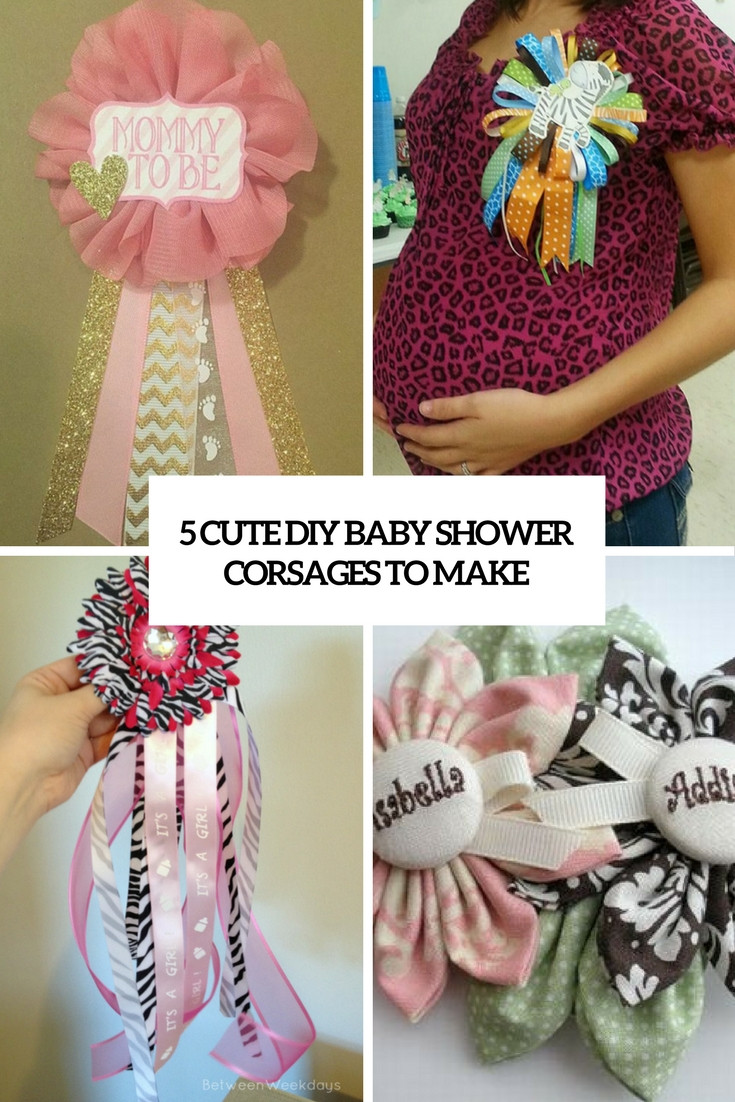 Best ideas about DIY Baby Shower Corsage . Save or Pin 5 Cute DIY Baby Shower Corsages To Make Shelterness Now.