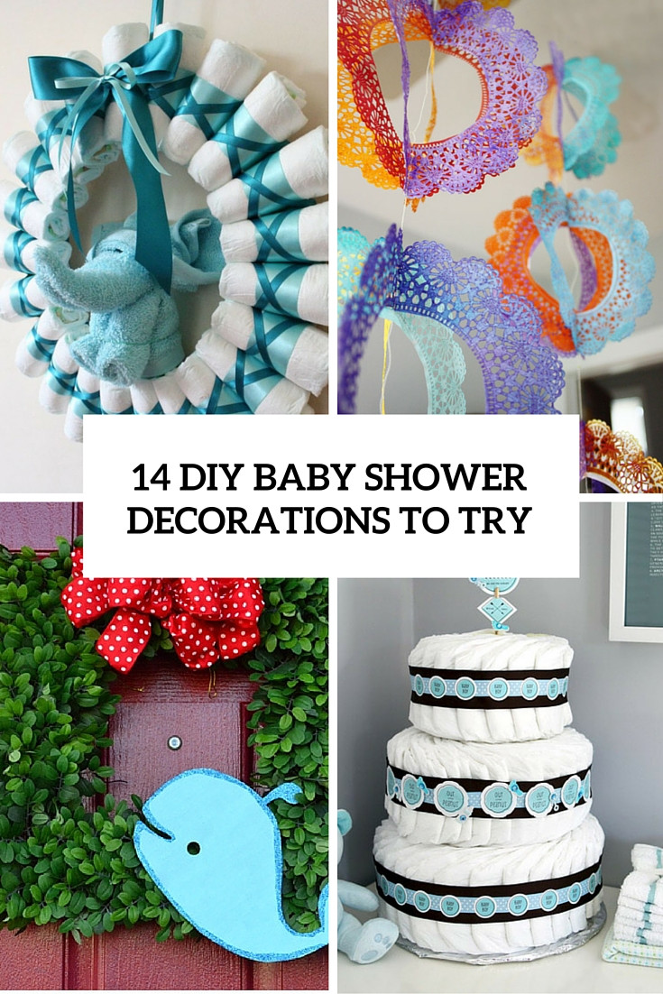 Best ideas about DIY Baby Shower Decorations Ideas . Save or Pin 14 Cutest DIY Baby Shower Decorations To Try Shelterness Now.