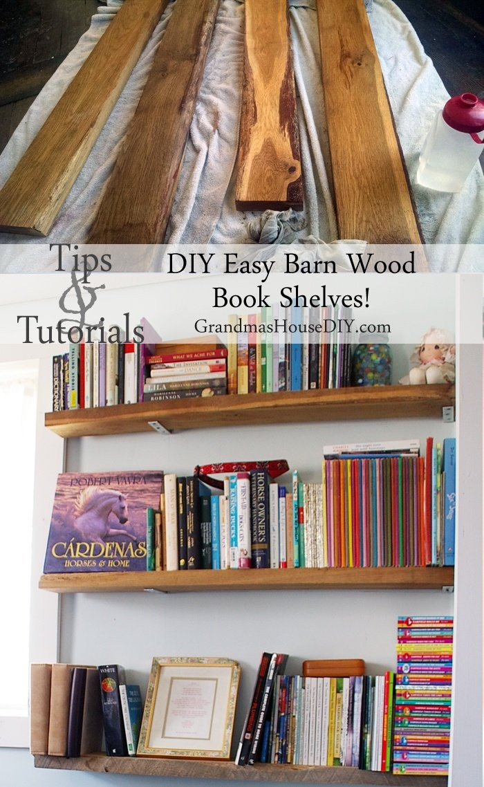 Best ideas about DIY Barn Wood Shelves . Save or Pin How to build easy barn wood book shelves Grandmas House DIY Now.