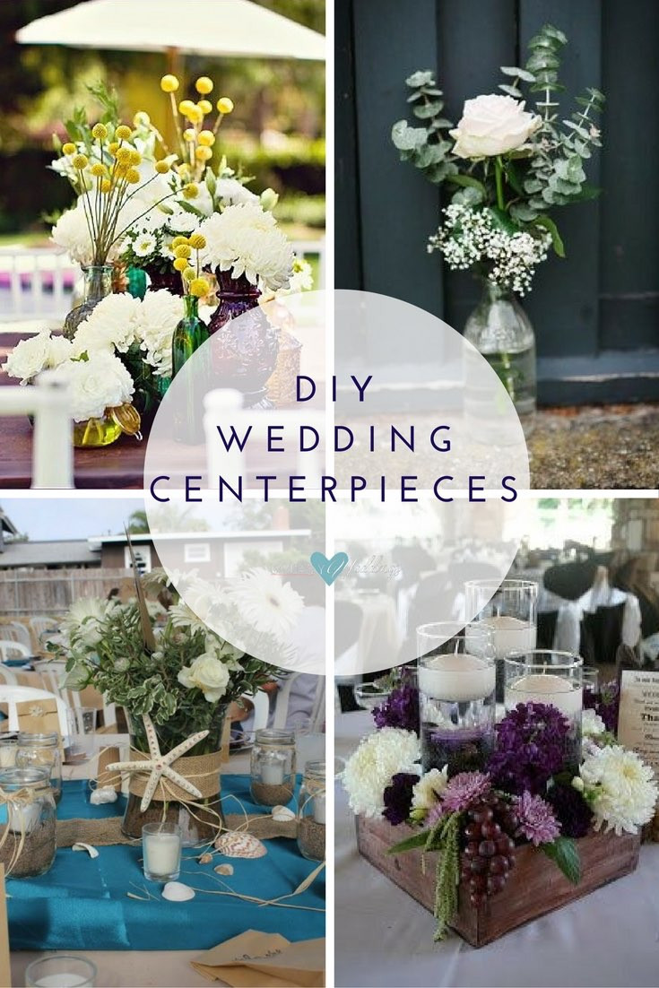 Best ideas about DIY Centerpieces For Wedding Receptions . Save or Pin Affordable Wedding Centerpieces Original Ideas Tips & DIYs Now.
