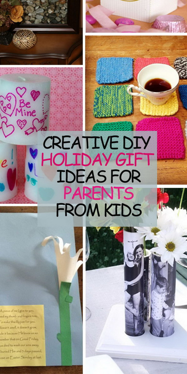 Best ideas about DIY Christmas Gift For Parents . Save or Pin Creative DIY Holiday Gift Ideas for Parents from Kids Hative Now.