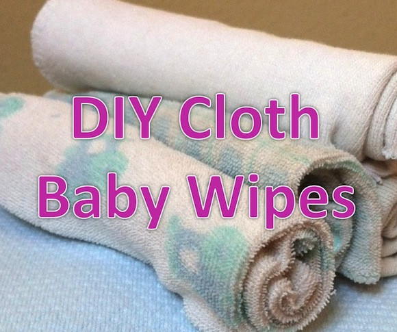 Best ideas about DIY Cloth Baby Wipes . Save or Pin How to Make Your Own Cloth Wipes Now.
