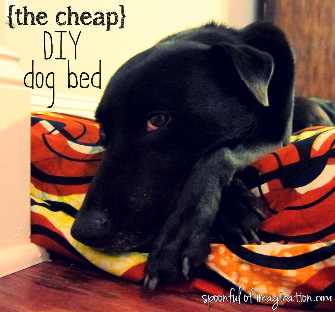 Best ideas about DIY Dog Bed For Large Dogs . Save or Pin DIY Cheap Dog Bed Spoonful of Imagination Now.