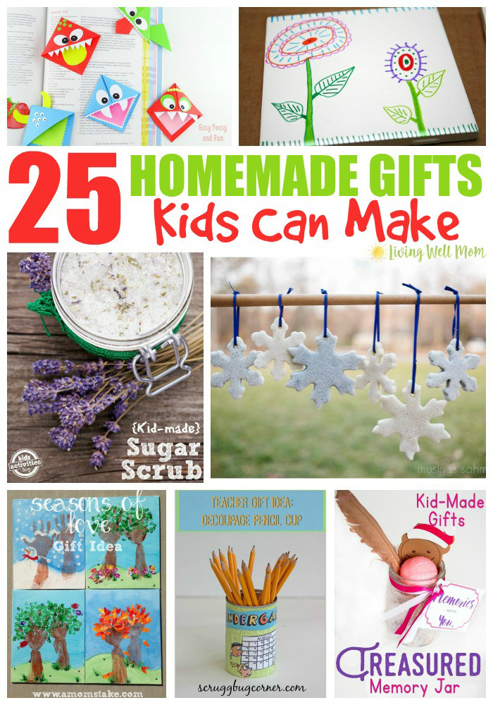 Best ideas about DIY Gifts For Kids To Make . Save or Pin 25 Homemade Gifts Kids Can Make Living Well Mom Now.