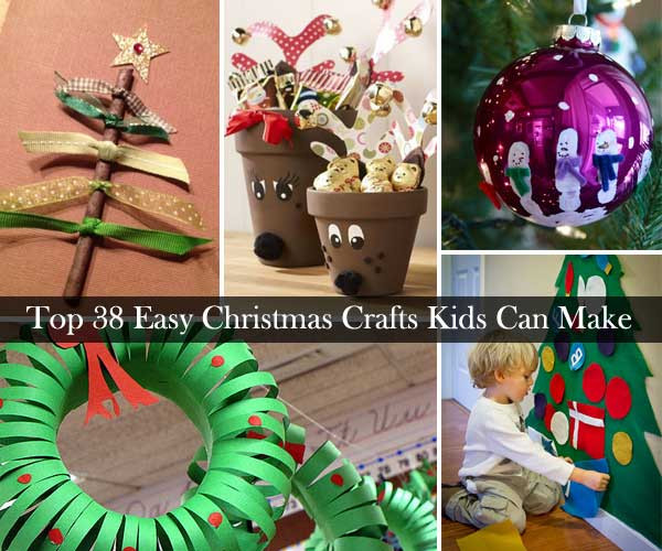 Best ideas about DIY Kids Christmas Craft . Save or Pin Top 38 Easy and Cheap DIY Christmas Crafts Kids Can Make Now.