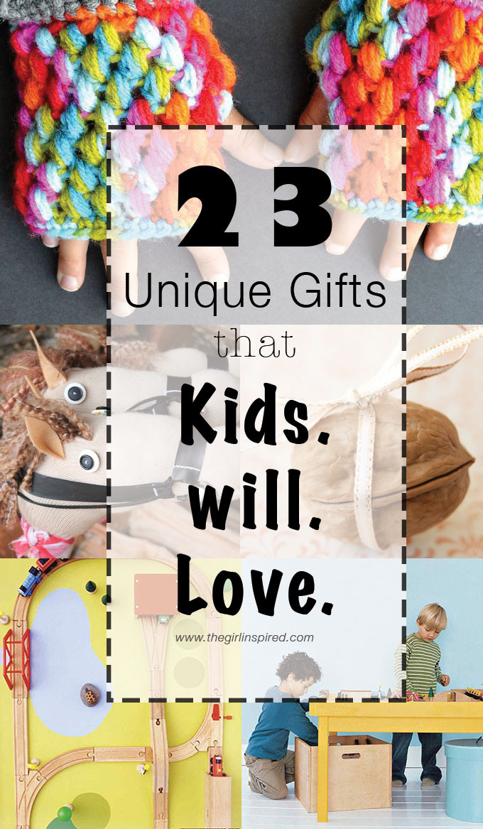 Best ideas about DIY Kids Gifts . Save or Pin 23 Unique Gifts for Kids girl Inspired Now.