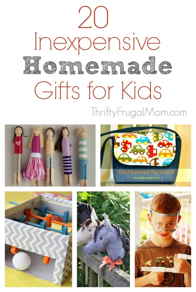 Best ideas about DIY Kids Gifts . Save or Pin 20 Inexpensive Homemade Gifts for Kids Now.