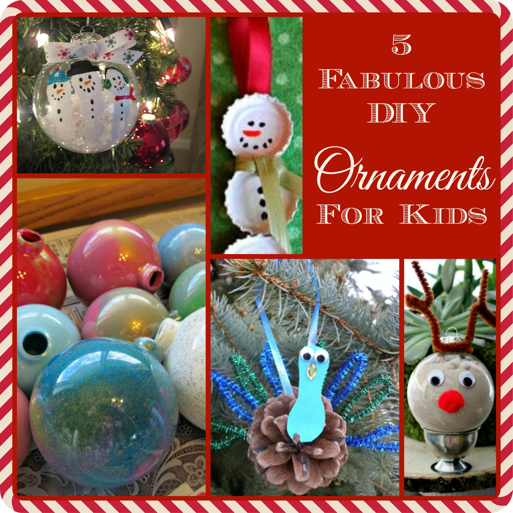 Best ideas about DIY Kids Ornaments . Save or Pin 5 Fabulous DIY Christmas Ornaments for Kids The Now.